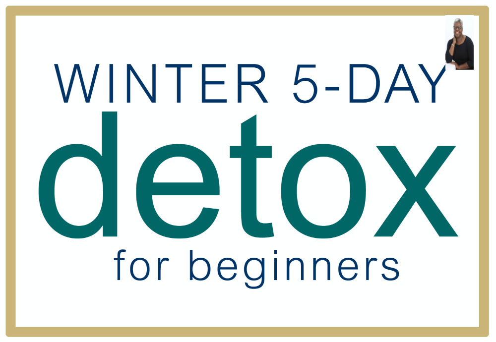 Winter 5 day detox program.  https://www.wocdetox.com/winter-5-day-detox.html