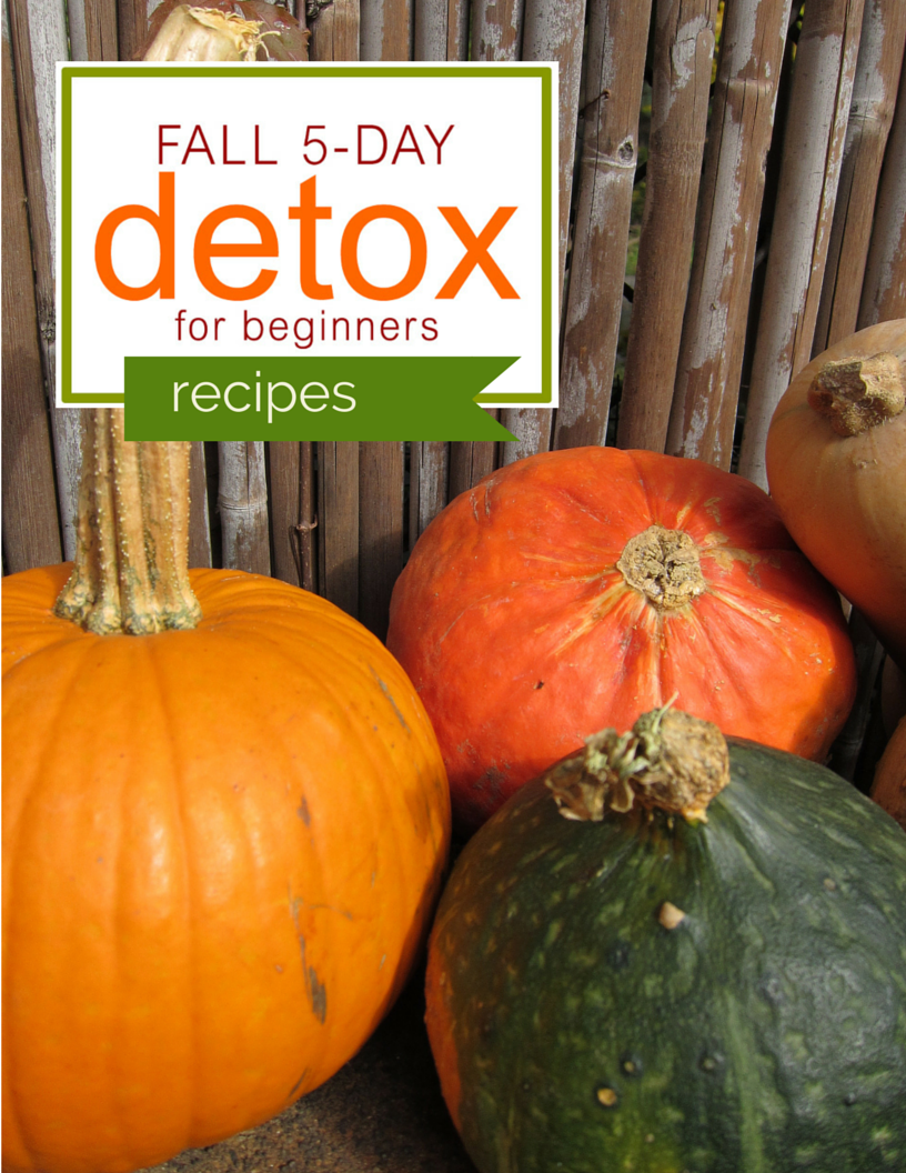 Fall Whole Foods 5 Day Detox Recipes.  https://www.wocdetox.com/fall-5-day-detox.html