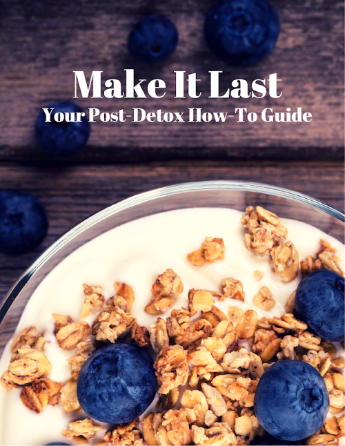 Make It Last Handbook.   https://www.wocdetox.com/do-after-a-body-detox.html