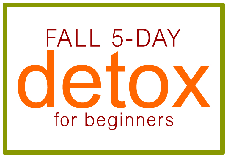 Fall 5 day detox for beginners.  https://www.wocdetox.com/fall-5-day-detox.html